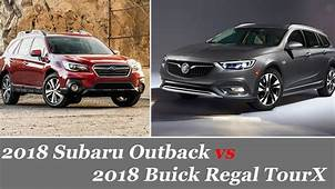 2018 Subaru Outback Vs Buick Regal TourX  Vehicles