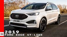 Ford Edge St Line - 2019 ford edge st line