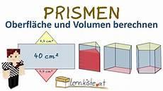 prismen eigenschaften oberfl 228 che und volumen berechnen