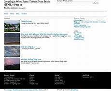blog posts archives insightly creating a wordpress theme from static html adding featured images