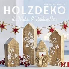 Weihnachtsdeko 2015 Holz - holzdeko f 252 r winter weihnachten de gerlinde