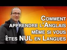 comment apprendre l anglais si vous 234 tes nul en langues