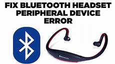 how to fix bluetooth headset headphones peripheral device