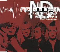 I Ts My Live no doubt it s my bathwater the remixes cd