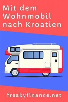 Mit Dem Wohnmobil Nach Kroatien - mit dem wohnmobil nach kroatien wohnmobil touren
