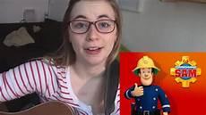 Malvorlagen Feuerwehrmann Sam Lied Feuerwehrmann Sam Introsong Cover