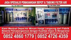 Distributor Harga Jual Mesin Pembuat Depot Filter Air