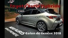 Toyota Auris Hybride 2019 Salon De 232 Ve 2018