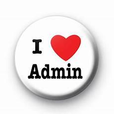 i love admin badges kool badges