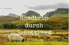 schottland roadtrip die route f 252 r 1 woche the travelogue