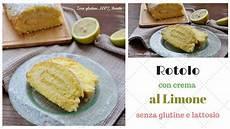 pan di spagna con crema al limone fatto in casa da benedetta rotolo con crema al limone senza glutine e lattosio youtube