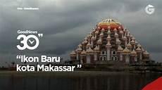 Gambar Masjid 99 Kubah Di Makassar Akana Gambar