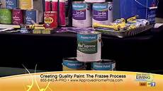 quality paint with frazee paint the home pro show youtube