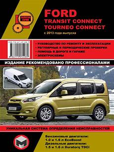 manual repair autos 2013 ford transit connect auto manual book for ford transit connect tourneo connect cars buy download or read ebook service manual