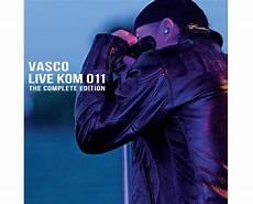 ultimo cd di vasco vasco nuovo cd e dvd quot vasco live kom 011 the