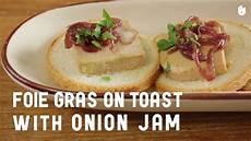 toast foie gras foie gras on toast with jam