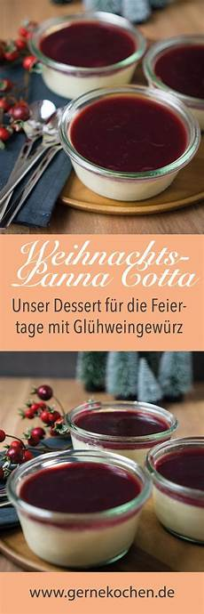 weihnachts panna cotta mit kirschsauce rezept dessert