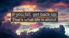 keith sweat quote if you fall get back up that s what
