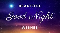 Good Night Good Night Wishes Beautiful Video Of Gud Night Messages