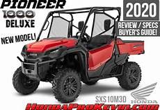 honda utv 2020 new 2020 honda pioneer 1000 deluxe review specs
