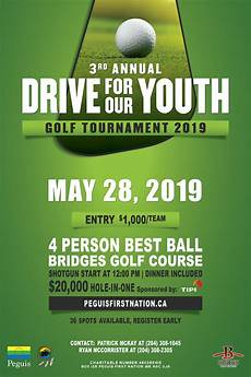 treaty 8 golf tournament 2019 3rd annual drive for our youth golf tournament peguis