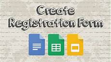 make registration form how to create a registration form with docs youtube