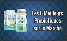 les 8 meilleurs probiotiques sur le march 233 test avis