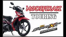 Supra X 125 Modif Touring by Supra X 125 New 2016 Modif Touring Jombang