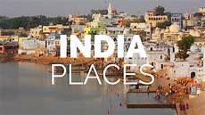 10 best places to visit in india travel