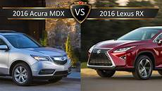 2016 lexus rx vs acura mdx by the numbers youtube