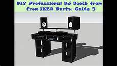 Guide Diy Dj Booth From Ikea Parts Build 3