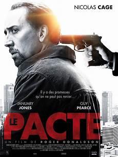 Le Pacte Affiche Fran 231 Aise Avec Nicolas Cage Critique