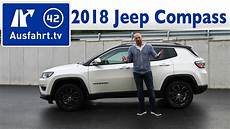 Jeep Compass Kofferraumvolumen - 2018 jeep compass 2 0 multijet limited kaufberatung