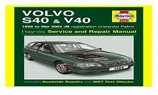 how to download repair manuals 2004 volvo s40 lane departure warning volvo s40 and v40 service and repair manual haynes service and repa
