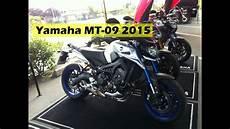 Quot Essai Quot De La Yamaha Mt 09 2015