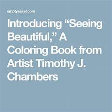 introducing the book of beautiful introducing quot seeing beautiful quot a coloring book from