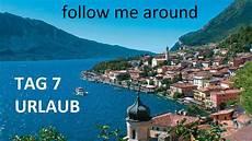 Tag 7 In Italien Lazise Gardasee Follow Me Around