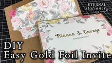 easy gold foiled invitation made at home diy wedding invitations using a laminator or minc
