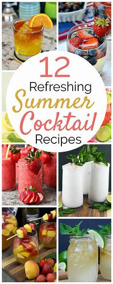 12 refreshing summer cocktail recipes mm 159 a wonderful thought