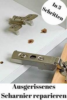 Schrank Scharniere Reparieren - ausgerissenes scharnier reparieren topfscharniere