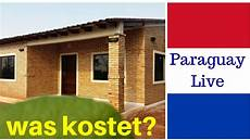 Was Kostet Hausbau Wirklich In Paraguay Massivhaus Bauen