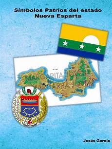 cuales son los simbolos regionales de trujillo simbolos patrios del estado nueva esparta by jesus miguel garcia issuu