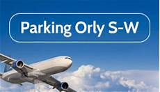 parking privé orly parking aeroport d orly parkvia