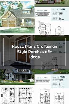 craftsman house plans with porches house plans craftsman style porches 62 ideas in 2020