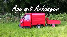 piaggio ape 50 mit anh 228 nger