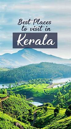 Of The Gods Best Time To Visit by The God S Own Country Kerala Has The Best Of Tourism