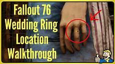 fallout 76 wedding ring location walkthrough youtube