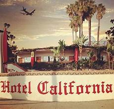 the hotel california santa ca california beaches