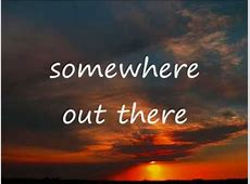 Somewhere Out There Linda Ronstadt And James Ingram Lyrics-Linda Ronstadt Lovers