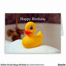 rubber ducky happy birthday card zazzle com birthday greeting cards happy birthday
